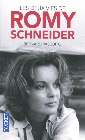 Les-deux-vies-de-Romy-Schneider-bernard-pascuito