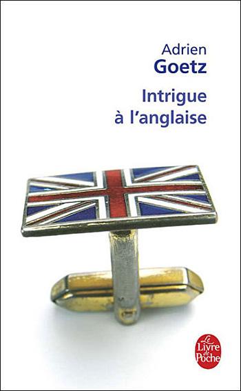 Intrigue-a-l-anglaise-adrien-goetz