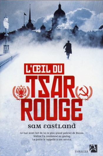 sam-eastland-l-oeil-du-tsar-rouge
