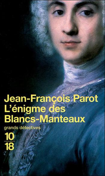 l-énigme-des-blancs-manteaux-jean-françois-parot