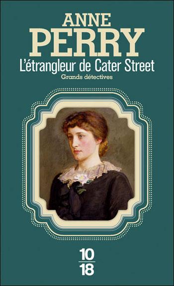 L-étrangleur-de-cater-street-anne-perry