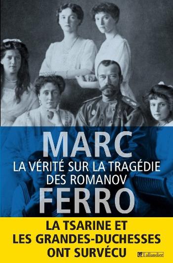 la-vérité-sur-la-tragédie-des-romanov-Marc-Ferro
