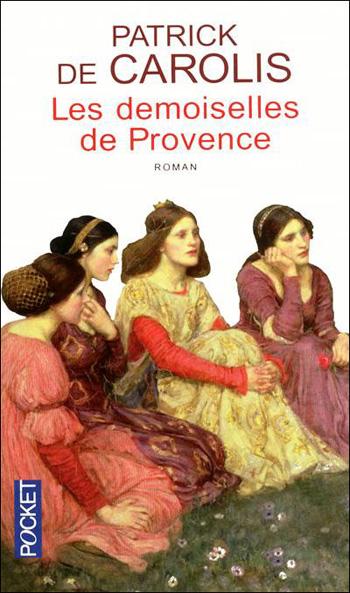 les-demoiselles-de-provence-patrick-de-carolis