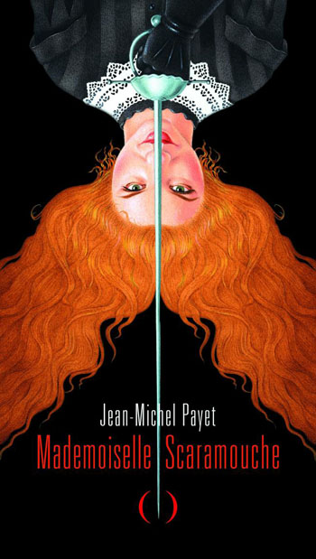 mademoiselle-scaramouche-jean-michel-payet