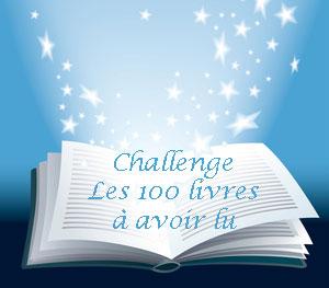 CHALLENGE : les 100 livres à lire au moins une fois