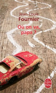où-on-va-papa-jean-louis-fournier
