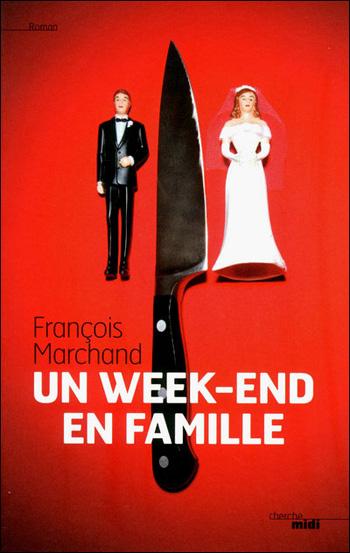 un-week-end-en-famille-françois-marchand