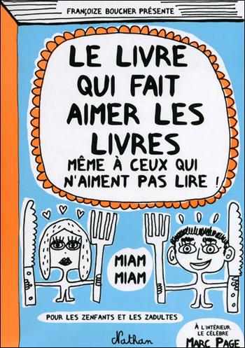 le-livre-qui-fait-aimer-les-livres-francoize-boucher