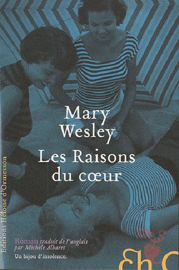 les-raisons-du-coeur-mary-wesley