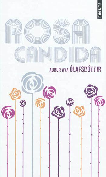 rosa-candida-audur-ava-olafsdottir