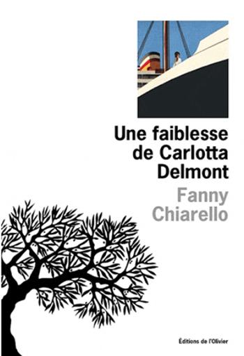 une-faiblesse-de-carlotta-delmont-fanny-chiarello