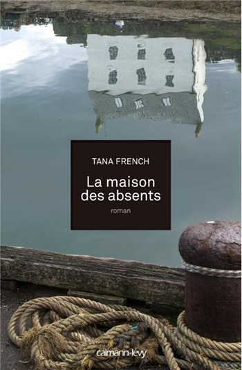la-maison-des-absents-tana-french