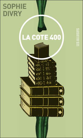 la-cote-400-sophie-divry