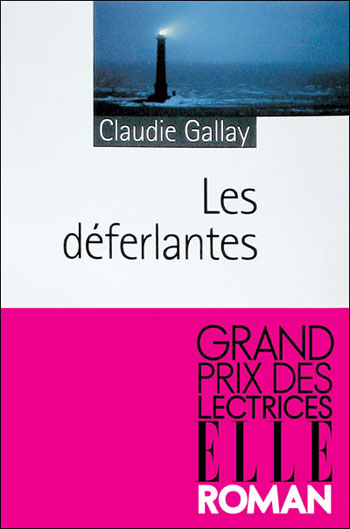 les-deferlantes-claudie-gallay