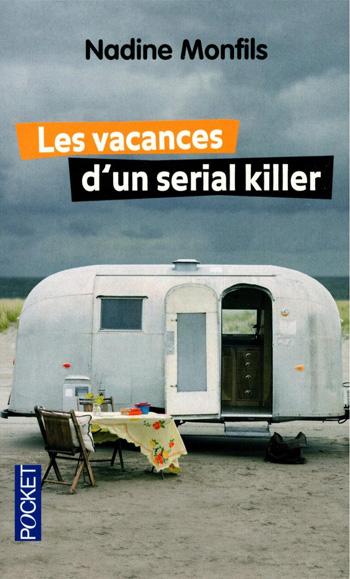 les-vacances-d-un-serial-killer-nadine-monfils