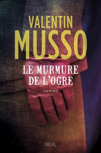 le-murmure-de-l-ogre-valentin-musso