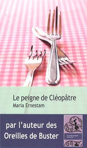 le-peigne-de-cleopatre-marie-ernestam