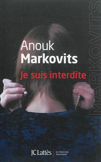 je-suis-interdite-anouk-markovits