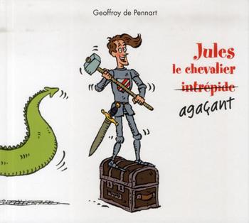 jules-le-chevalier-agacant-geoffroy-de-pennart