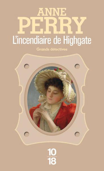 l-incendiaire-de-highgate-anne-perry