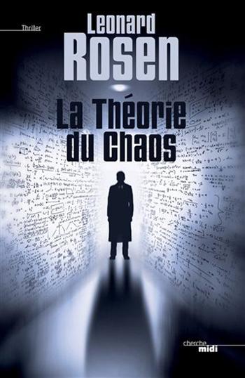 la-theorie-du-chaos-leonard-rosen