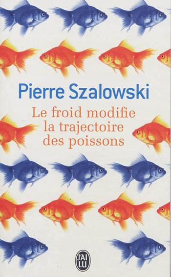 le-froid-modifie-la-trajectoire-des-poissons-pierre-szalowski