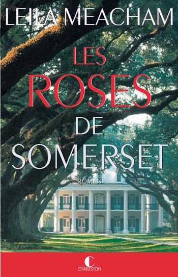 les-roses-de-somerset-leila-meacham