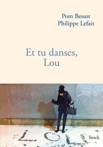 et-tu-danses-Lou-philippe-lefait-pom-bessot