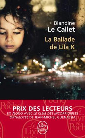 la-ballade-de-lila-k-blandine-le-callet