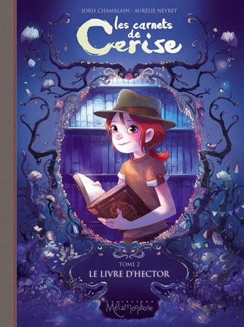 les-carnets-de-cerise-tome-2-le-livre-d-hector-joris-chamblain