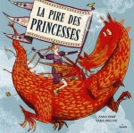 la-pire-des-princesses-anna-kemp-sara-ogilvie