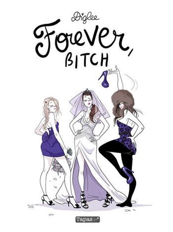forever-bitch-diglee