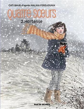quatre-soeurs-hortense-malika-ferdjoukh-cati-baur