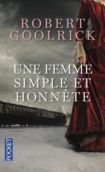 une-femme-simple-et-honnete-robert-goolrick