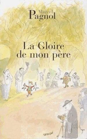 la-gloire-de-mon-pere-marcel-pagnol