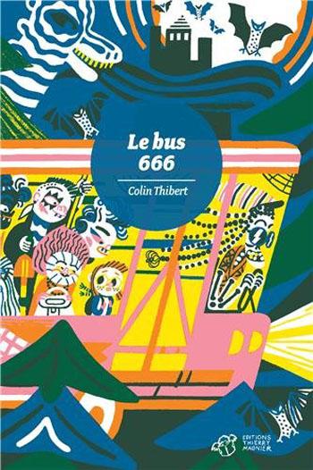 le-bus-666-colin-thibert