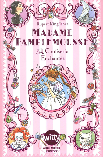 madame-pamplemousse-et-la-confiserie-enchantee