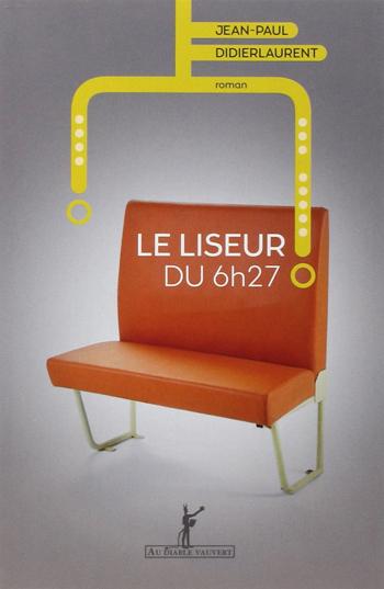 le-liseur-du-06-h-27-jean-paul-didierlaurent