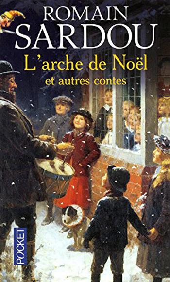 l-arche-de-noel-romain-sardou