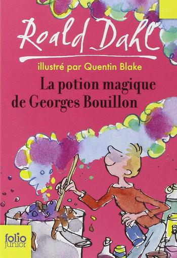 la-potion-magique-de-georges-bouillon-roald-dahl