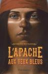 l-apache-aux-yeux-bleus-christel-mouchard