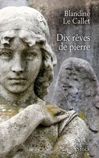 dix-reves-de-pierre-blandine-le-callet