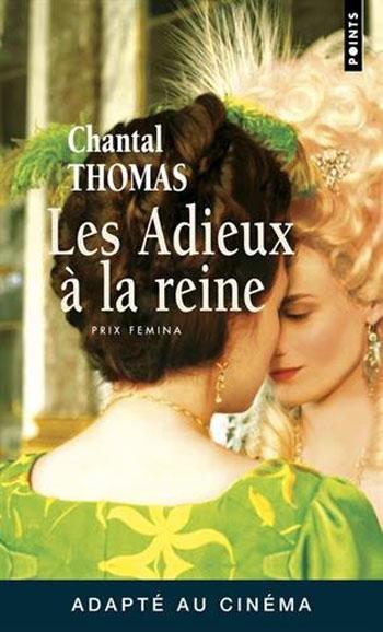 les-adieux-a-la-reine-chantal-thomas