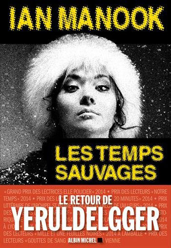 les-temps-sauvages-ian-manook