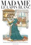 madame-le-lapin-blanc-gilles-bachelet
