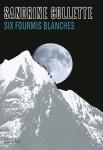 six-fourmis-blanches-sandrine-collette