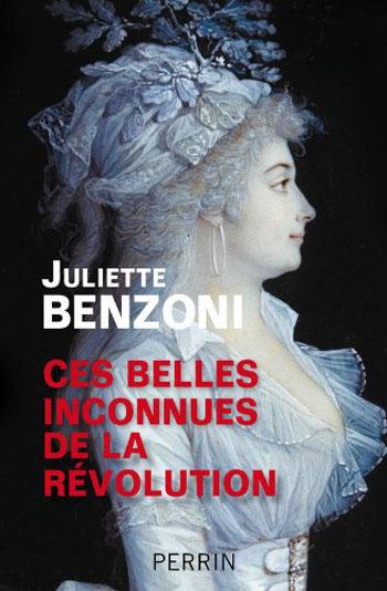 ces-belles-inconnues-de-la-revolution-juliette-benzoni