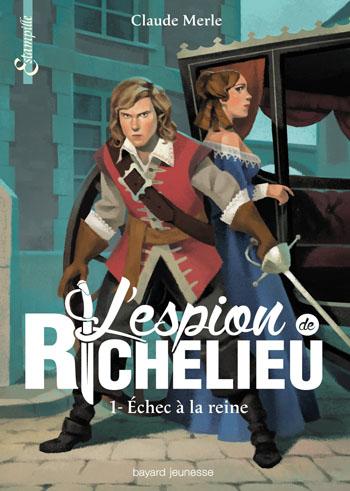 l-espion-de-richelieu-tome-1-claude-merle