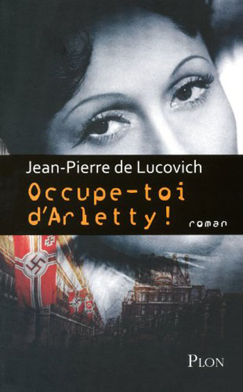 occupe-toi-d-arletty-jean-pierre-de-lucovitch