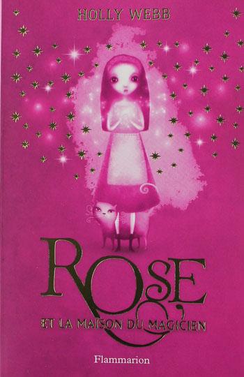 Rose et la maison du magicien holly webb des livres for Rosy dans 7 a la maison